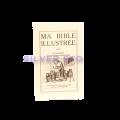 MA BIBLE ILLUSTREE - TOME 3