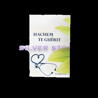 HACHEM TE GUERIT
