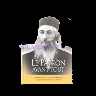 LE PATRON AVANT TOUT