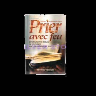 PRIER AVEC FEU - VOLUME 1
