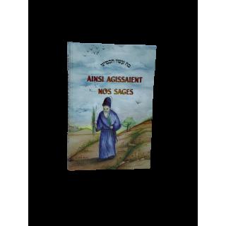 AINSI AGISSAIENT NOS SAGES - VOLUME 2