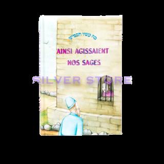 AINSI AGISSAIENT NOS SAGES - VOLUME 3