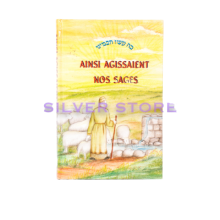 AINSI AGISSAIENT NOS SAGES - VOLUME 5