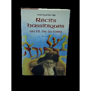 RÉCITS HASSIDIQUES AU FIL DE LA TORA