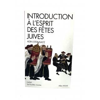 INTRODUCTION A L'ESPRIT DES FETES JUIVES