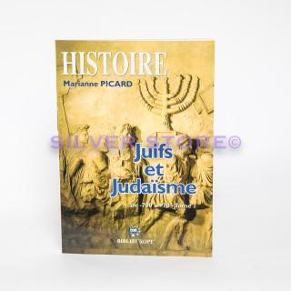 JUIFS ET JUDAISME TOME 1 - MARIANNE PICARD