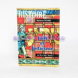 JUIFS ET JUDAISME TOME 2 - MARIANNE PICARD