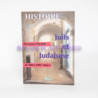 JUIFS ET JUDAISME TOME 3 - MARIANNE PICARD