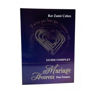 GUIDE COMPLET DU MARIAGE HEUREUX / POUR FEMMES