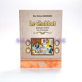LE CHABBAT - RAV BAROUKH