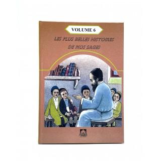 LES PLUS BELLES HISTOIRES DE NOS SAGES - VOLUME 6
