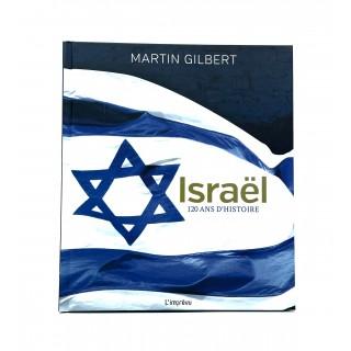 ISRAEL, 120 ANS D'HISTOIRE
