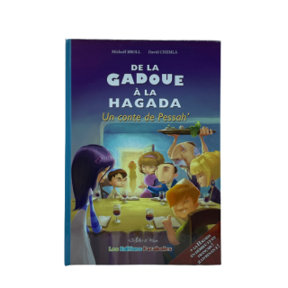 DE LA GADOUE A LA HAGGADA
