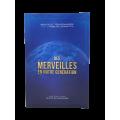 DES MERVEILLES EN NOTRE GENERATION