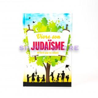 VIVRE SON JUDAISME